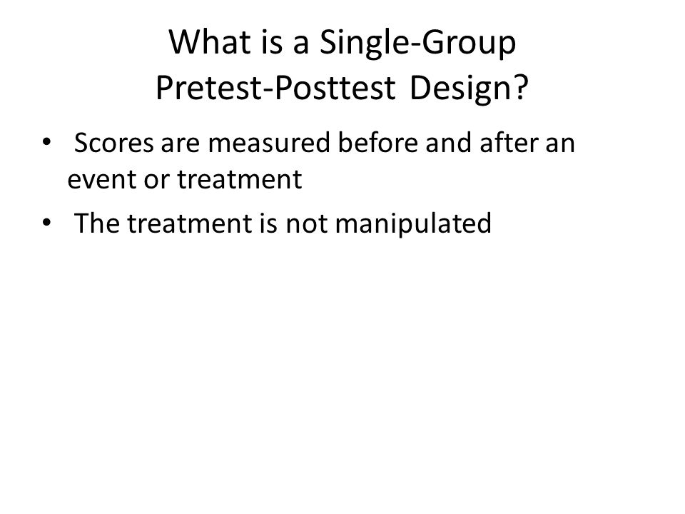 What is a Single-Group Pretest-Posttest Design
