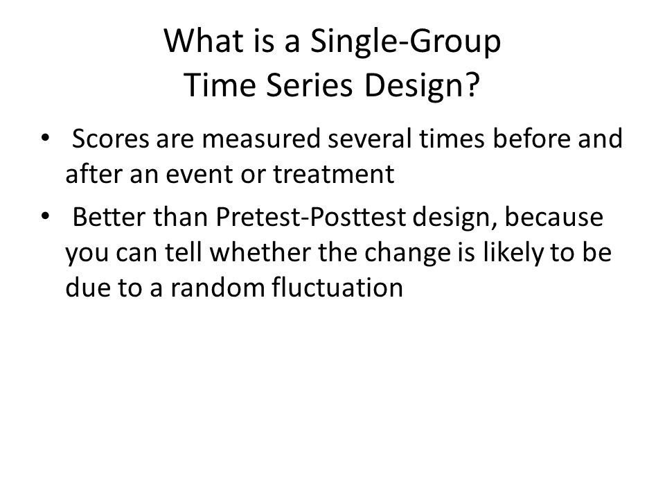 What is a Single-Group Time Series Design