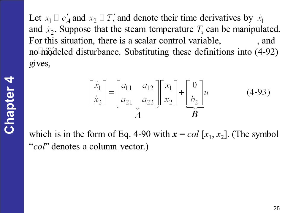 Let and , and denote their time derivatives by and