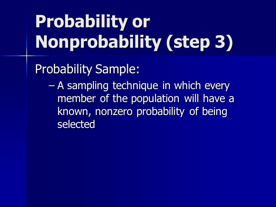 Probability or Nonprobability (step 3)