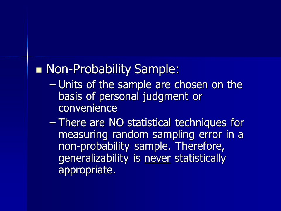 Non-Probability Sample: