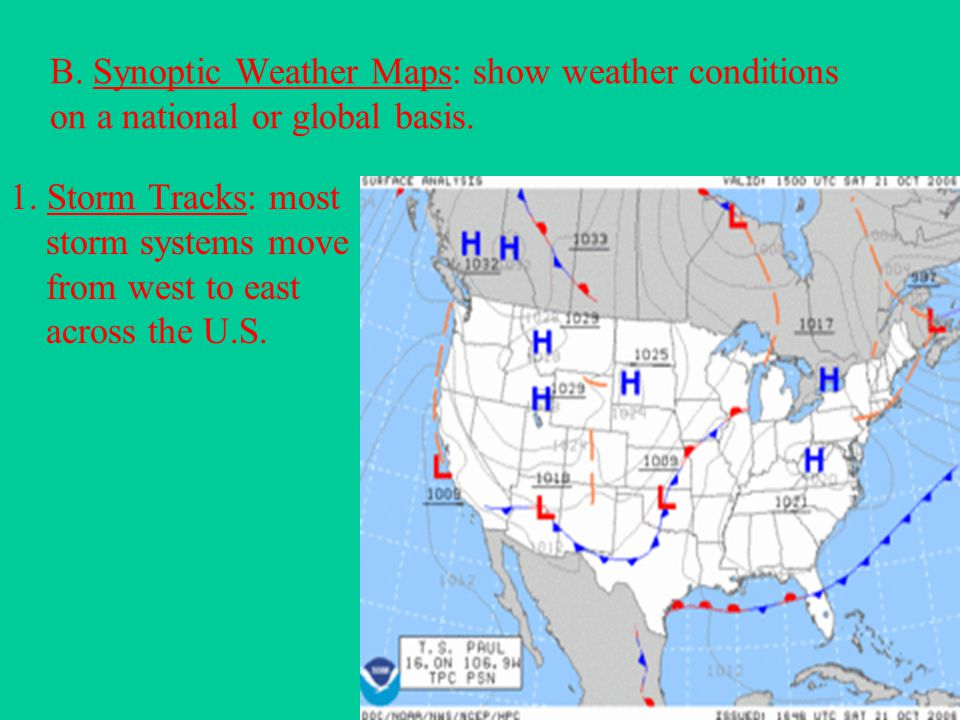 B. Synoptic Weather Maps: show weather conditions on a national or global basis.
