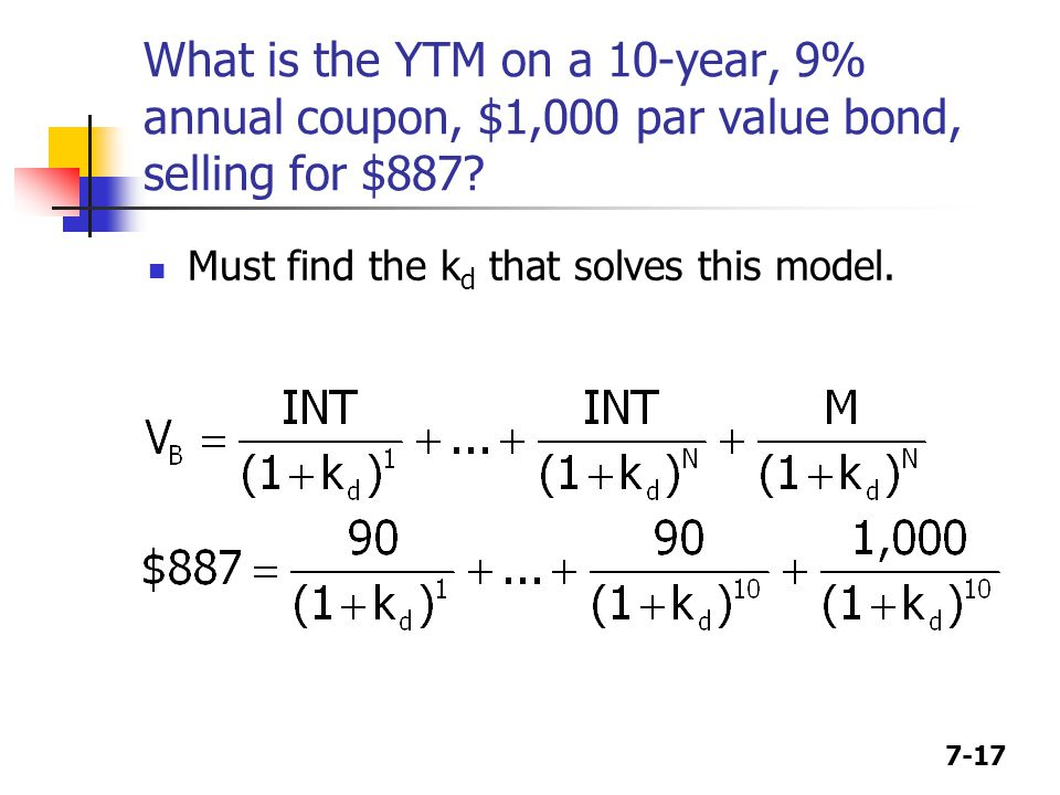 What is the YTM on a 10-year, 9% annual coupon, $1,000 par value bond, selling for $887