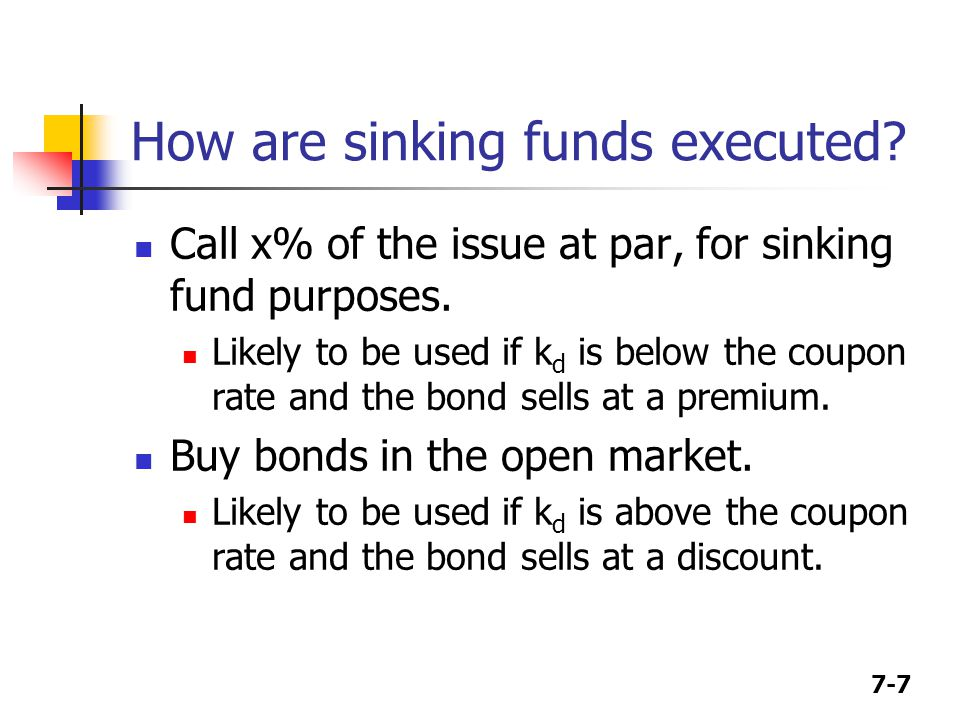 How are sinking funds executed