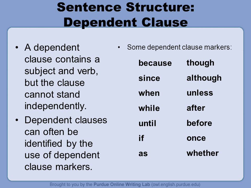 Sentence Structure: Dependent Clause