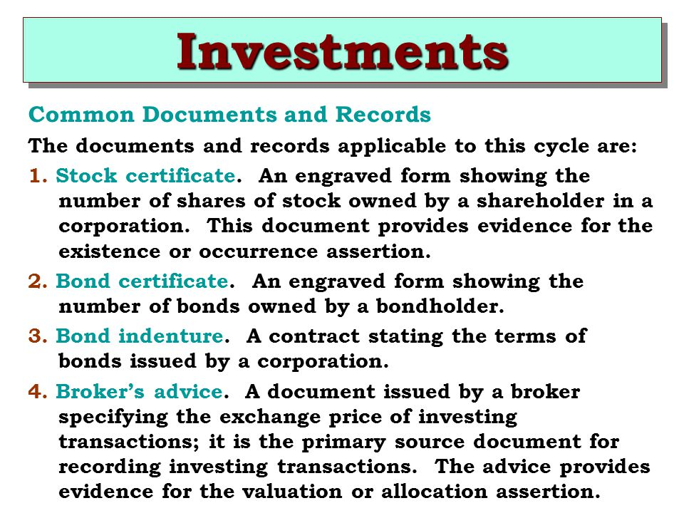 Investments Common Documents and Records