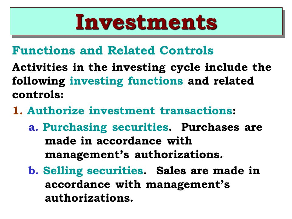 Investments Functions and Related Controls