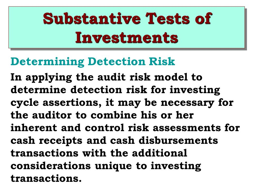 Substantive Tests of Investments