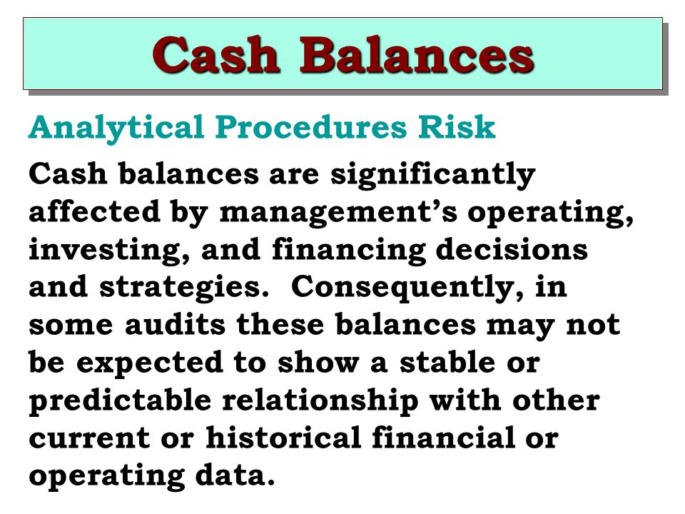 Cash Balances Analytical Procedures Risk