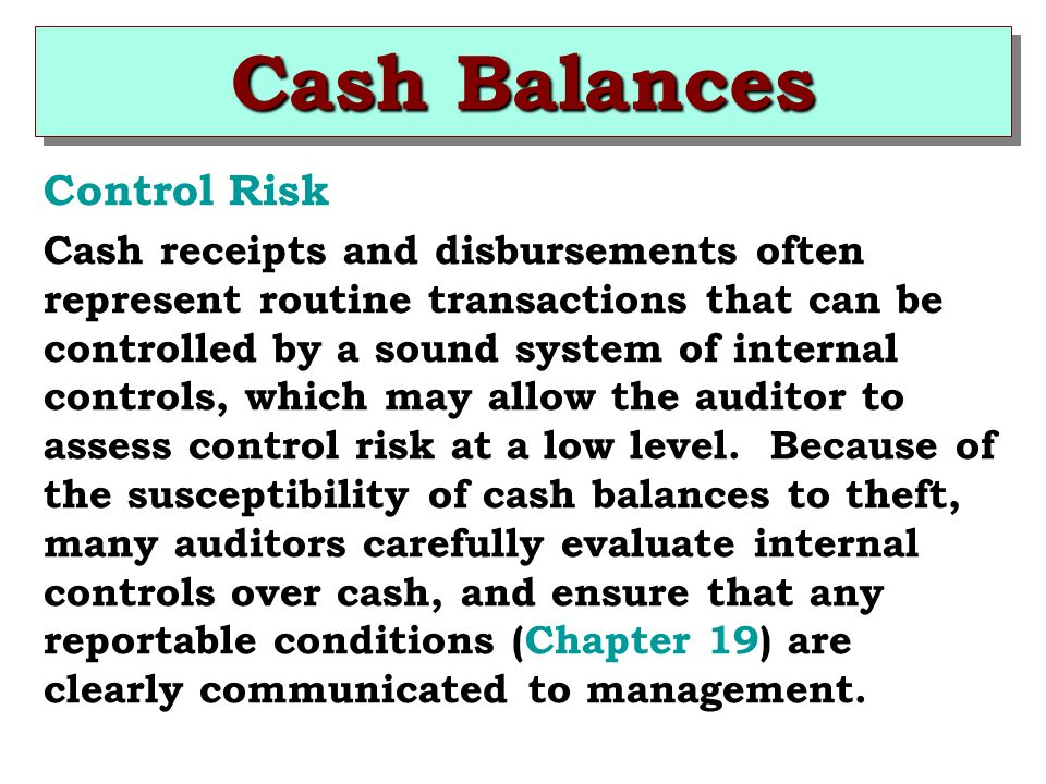 Cash Balances Control Risk
