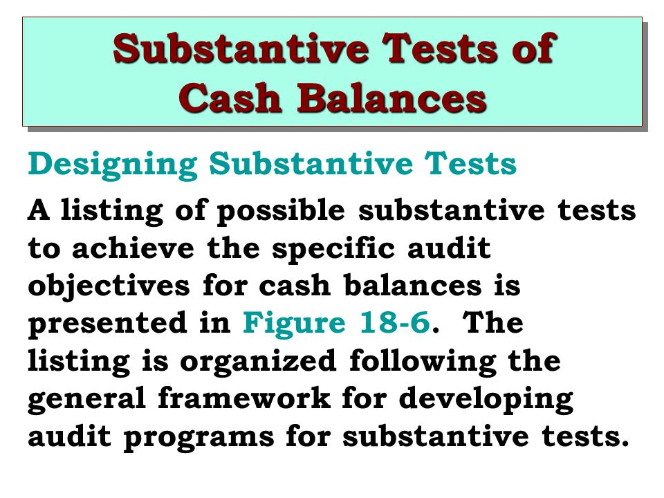 Substantive Tests of Cash Balances