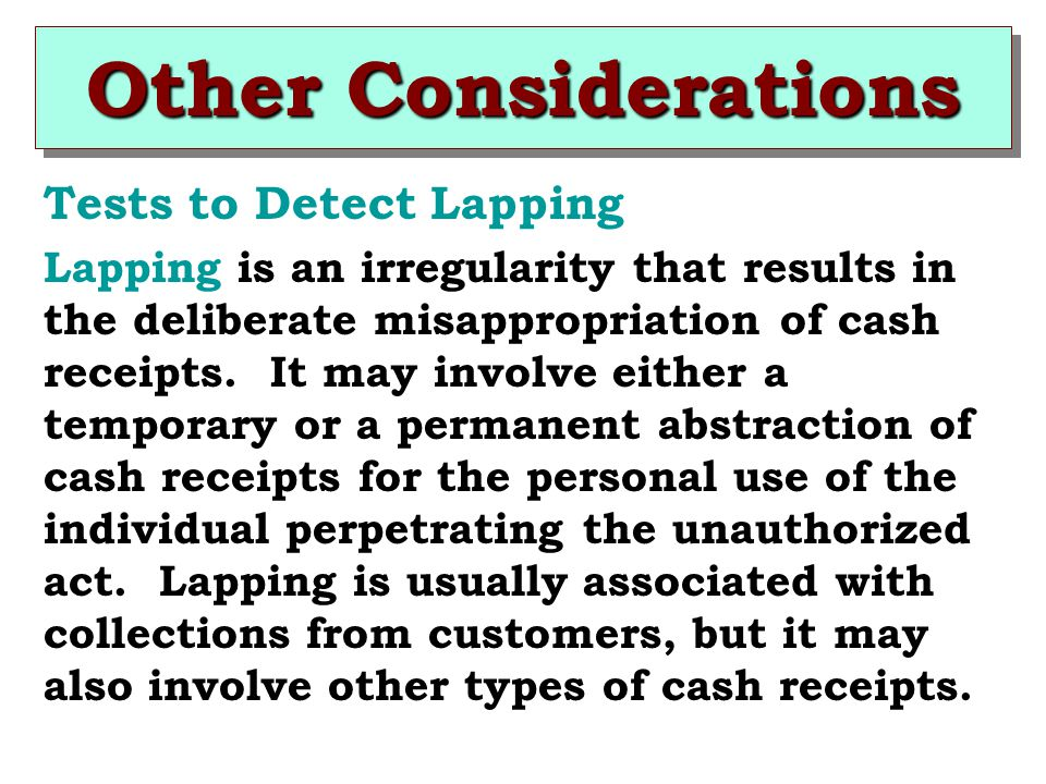 Other Considerations Tests to Detect Lapping