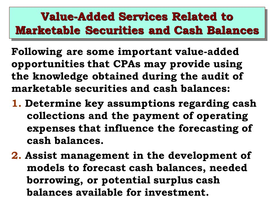 Value-Added Services Related to Marketable Securities and Cash Balances