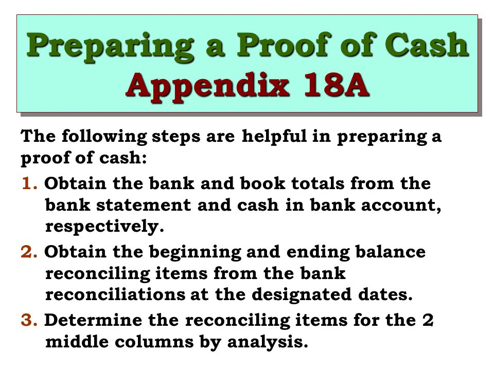 Preparing a Proof of Cash Appendix 18A