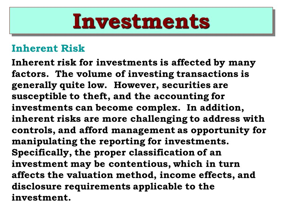 Investments Inherent Risk
