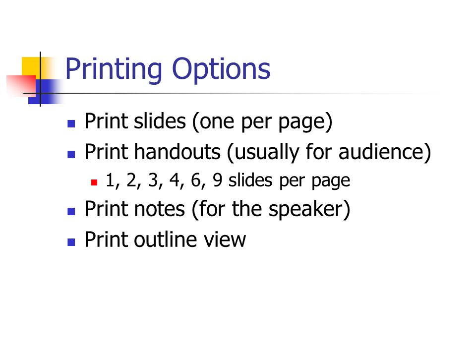 Printing Options Print slides (one per page)