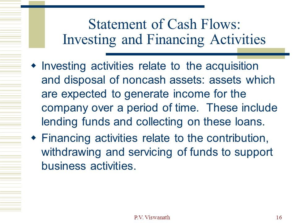 Statement of Cash Flows: Investing and Financing Activities