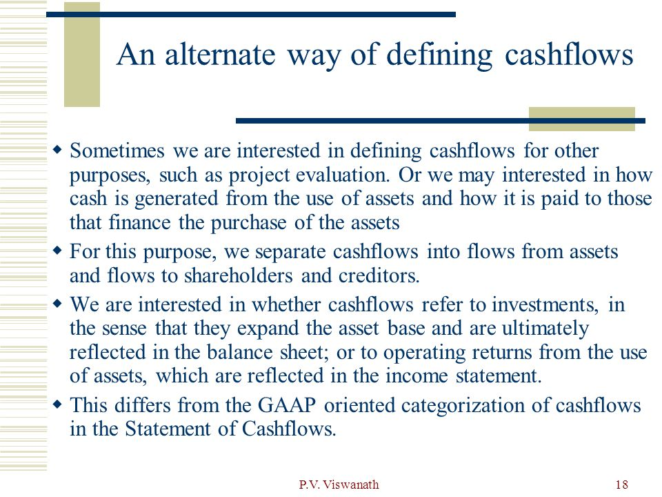 An alternate way of defining cashflows