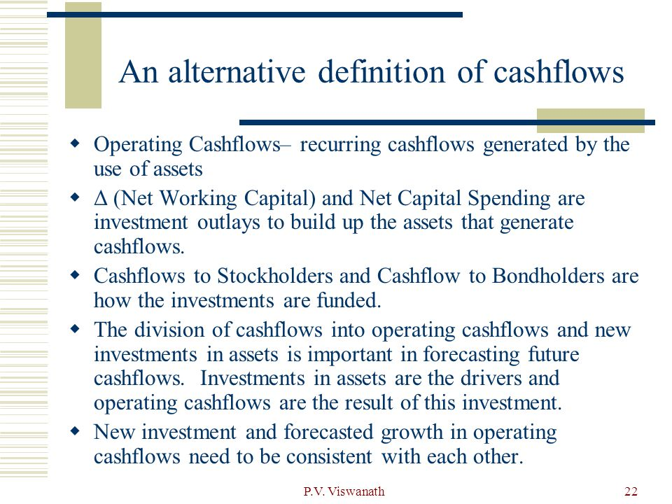 An alternative definition of cashflows