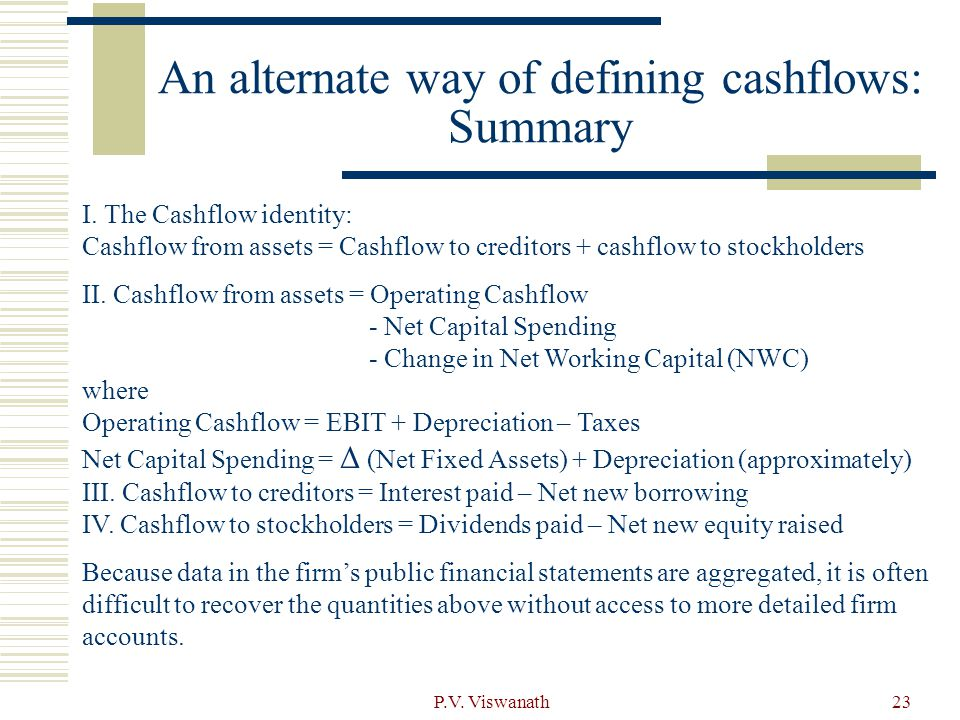 An alternate way of defining cashflows: Summary