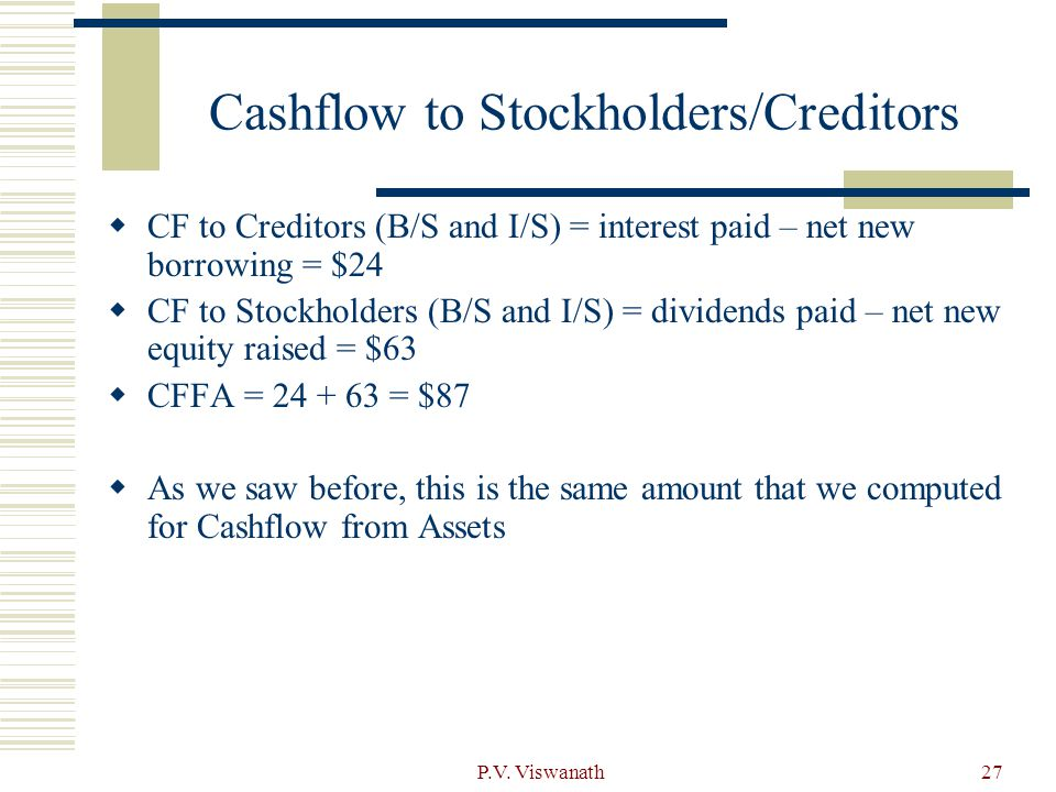 Cashflow to Stockholders/Creditors