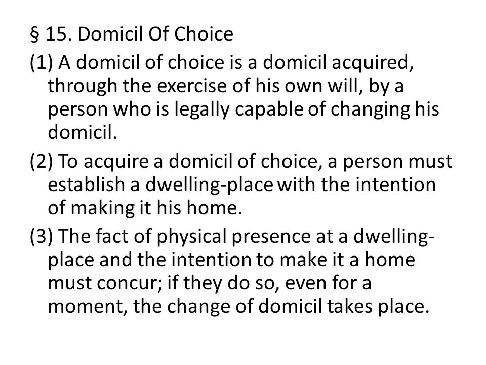§ 15. Domicil Of Choice