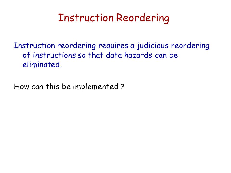 Instruction Reordering