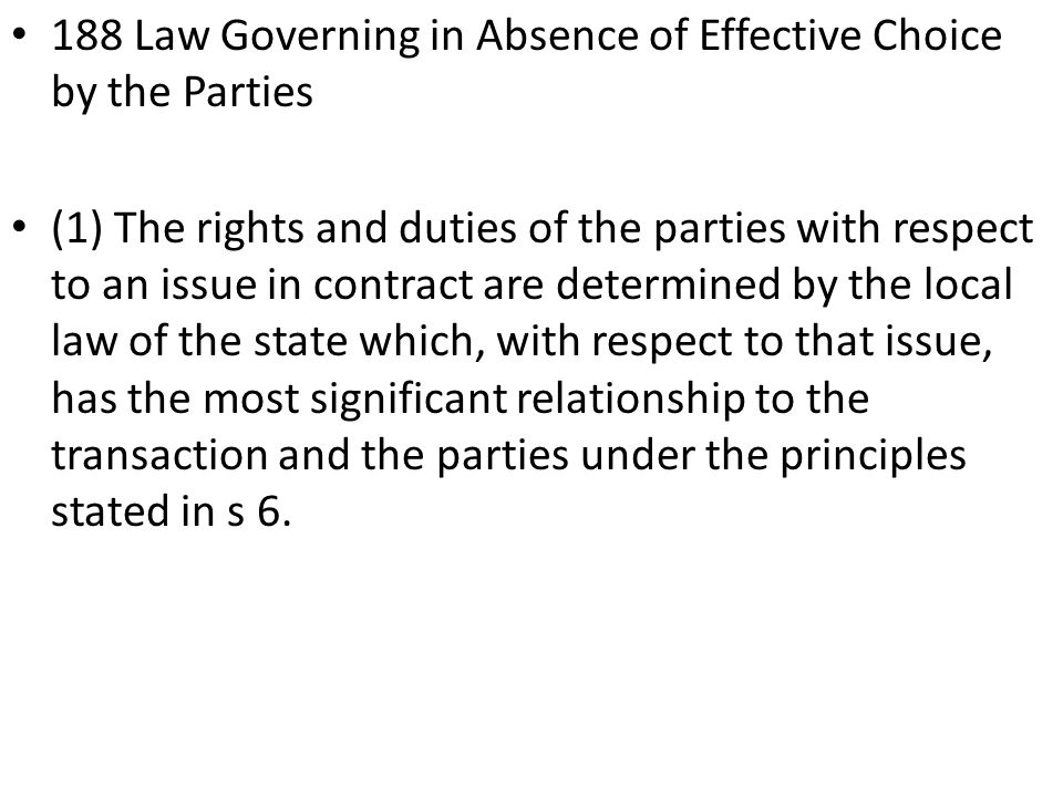 188 Law Governing in Absence of Effective Choice by the Parties