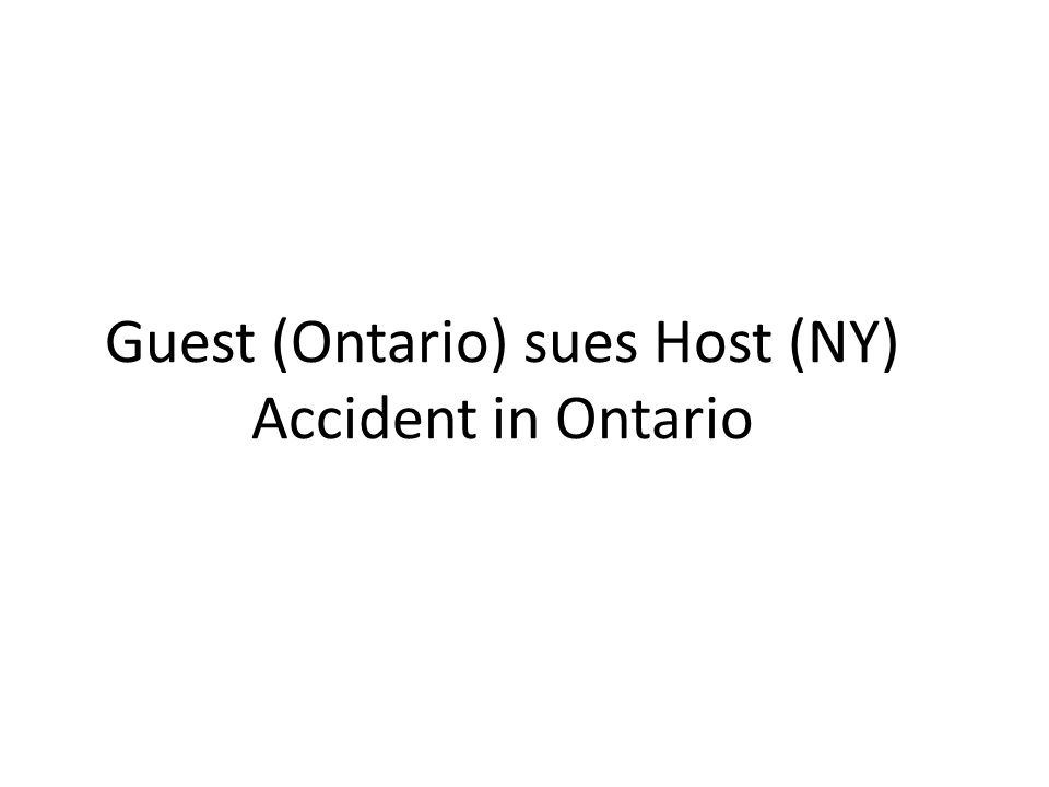 Guest (Ontario) sues Host (NY) Accident in Ontario