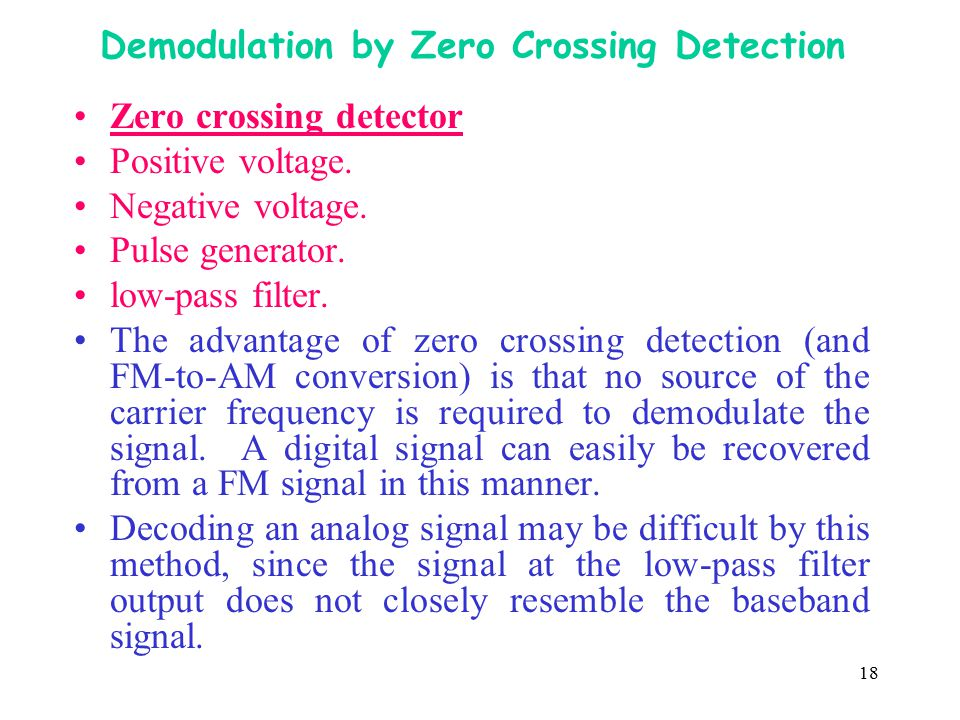 Demodulation by Zero Crossing Detection