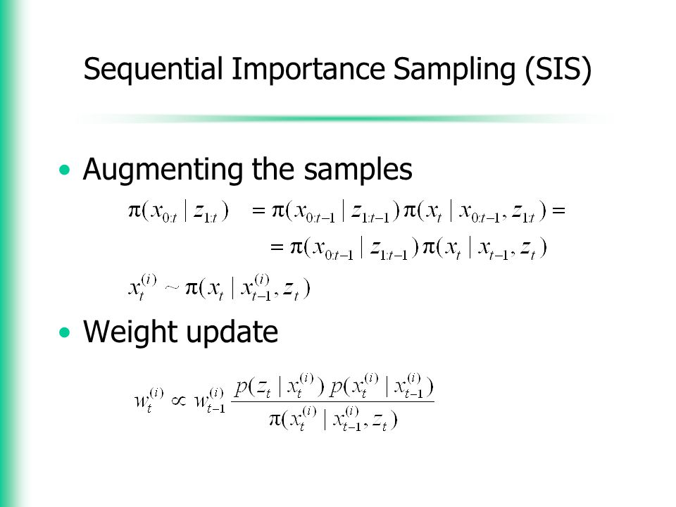 Sequential Importance Sampling (SIS)