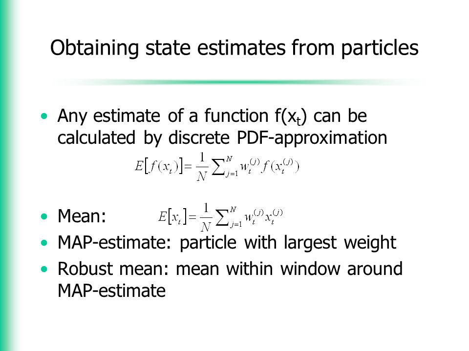 Obtaining state estimates from particles