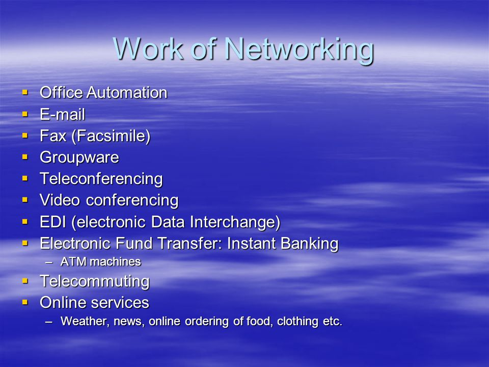 Work of Networking Office Automation  Fax (Facsimile) Groupware
