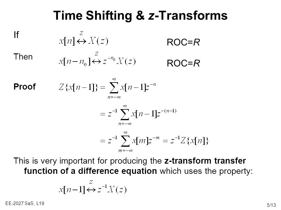 Time Shifting & z-Transforms