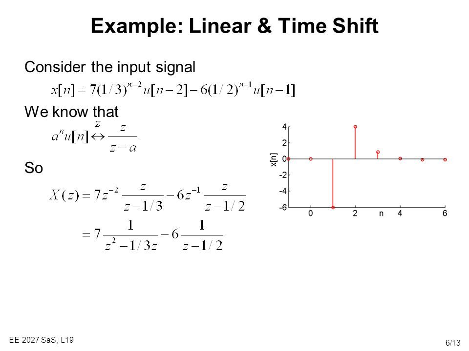 Example: Linear & Time Shift
