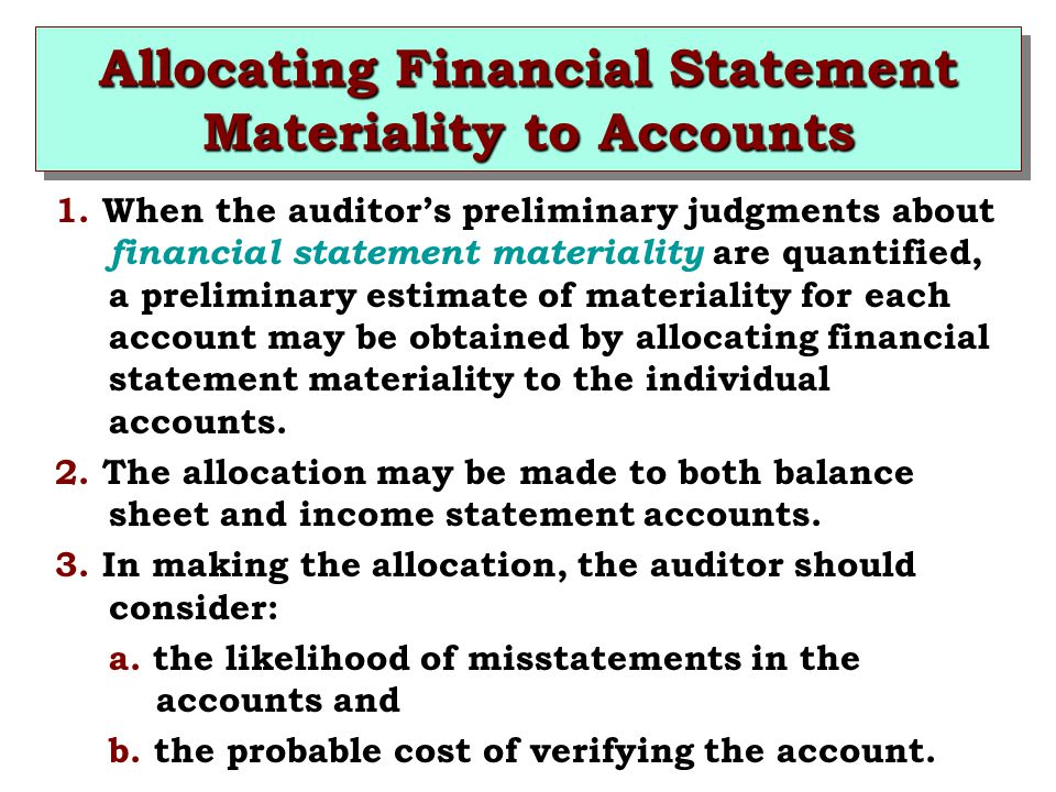 Allocating Financial Statement Materiality to Accounts