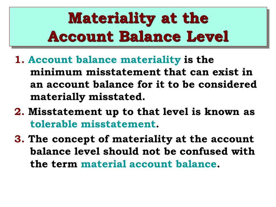 Materiality at the Account Balance Level