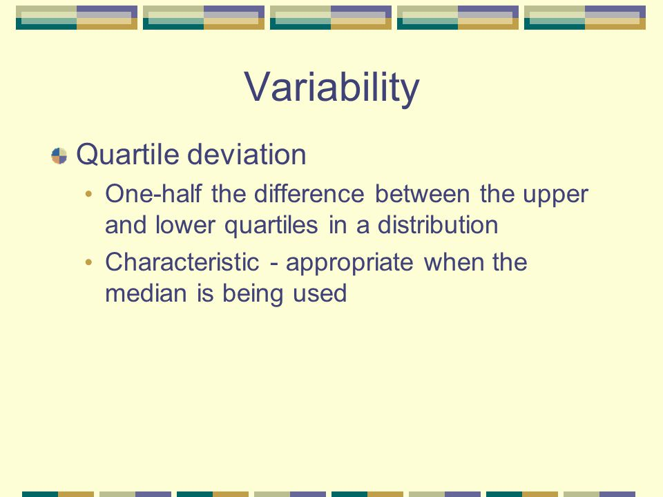 Variability Quartile deviation