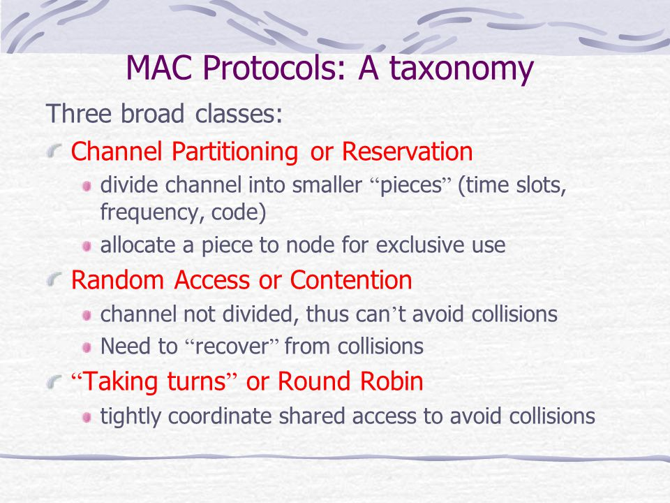 MAC Protocols: A taxonomy