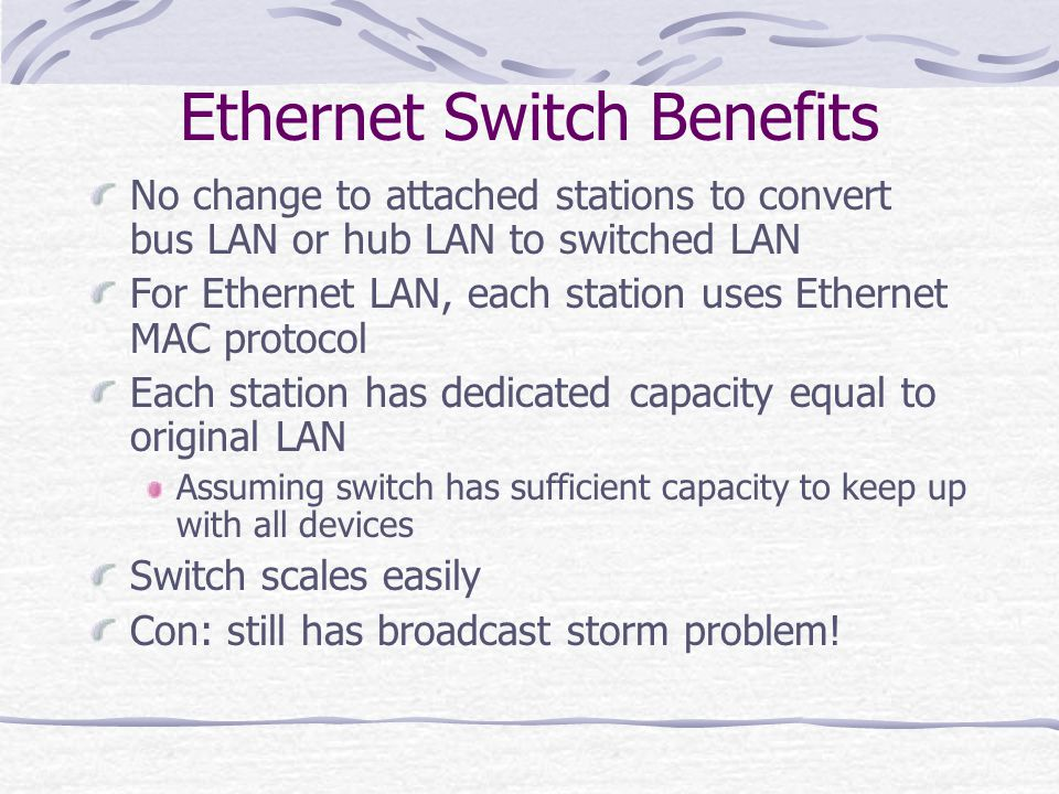 Ethernet Switch Benefits