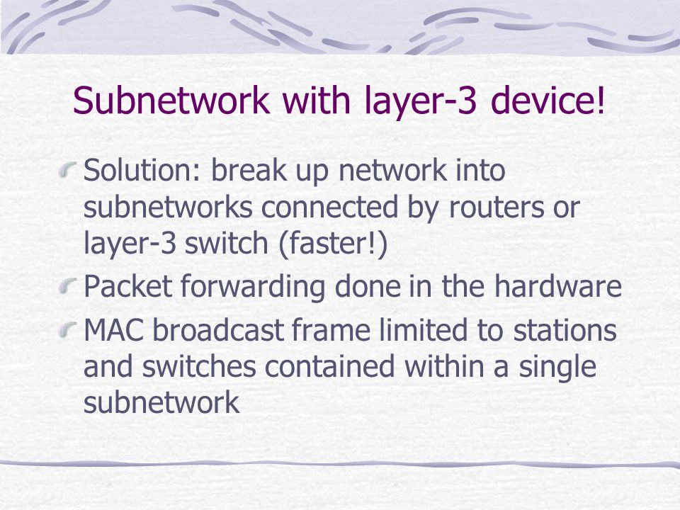 Subnetwork with layer-3 device!