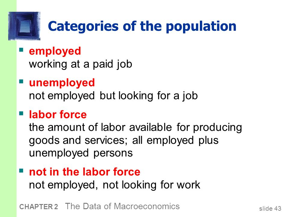 Two important labor force concepts