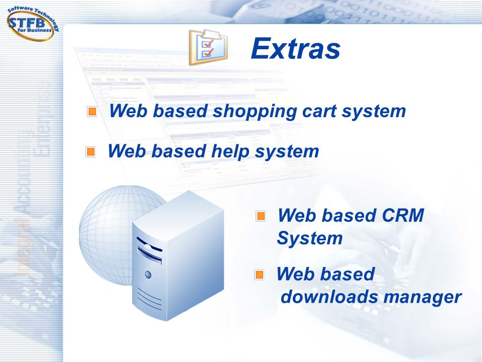 Extras Web based shopping cart system Web based help system