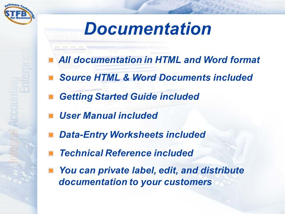 Documentation All documentation in HTML and Word format