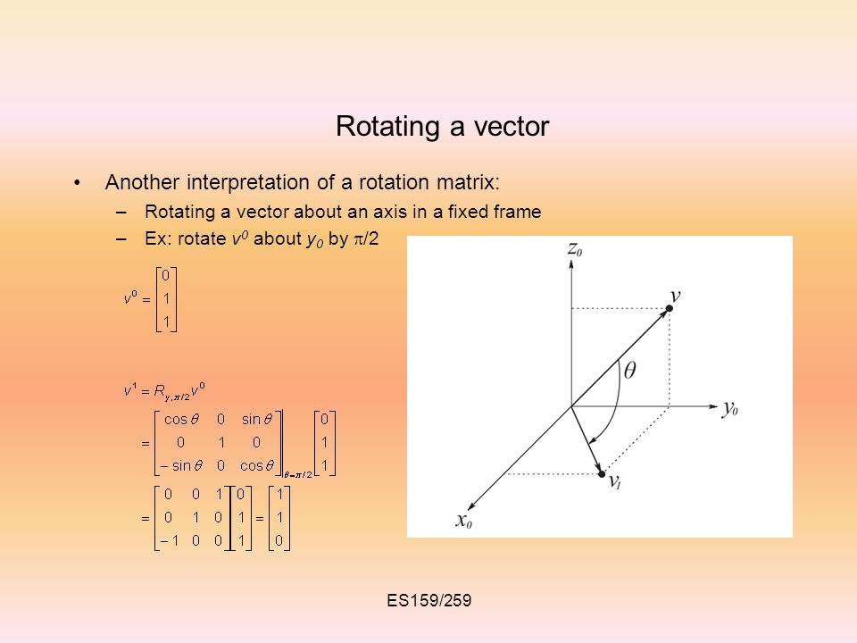 Ch  2: Rigid Body Motions and Homogeneous Transforms - ppt video