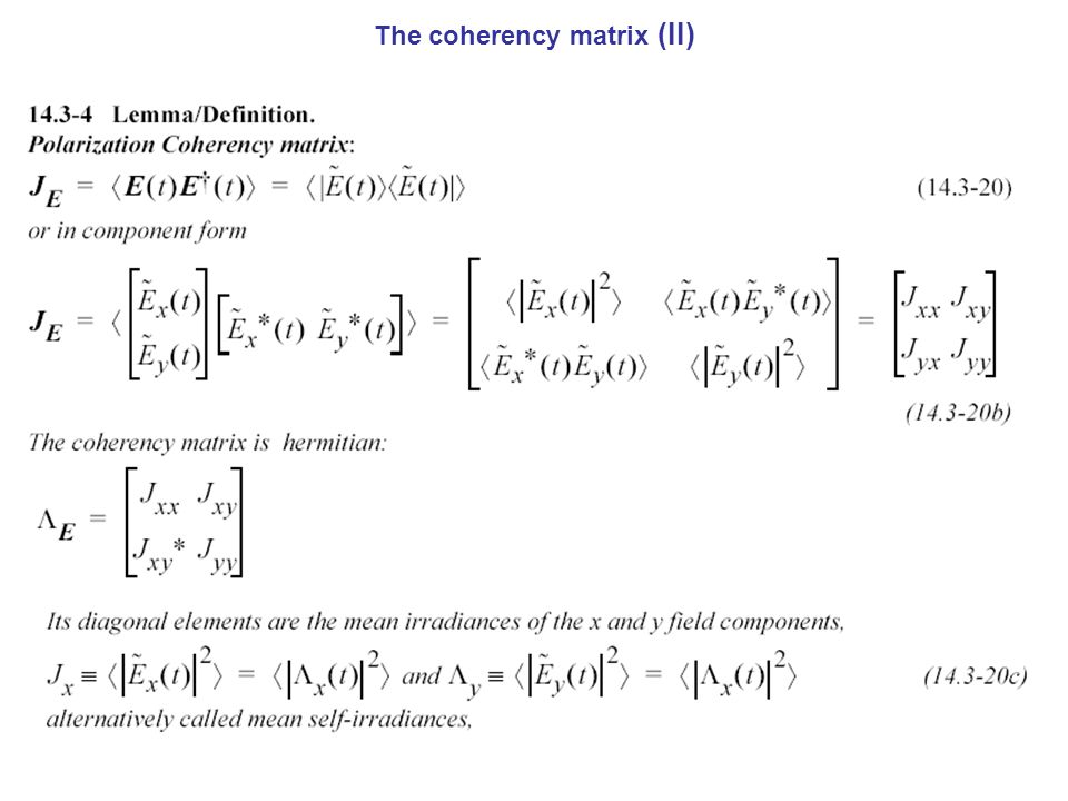 The coherency matrix (II)