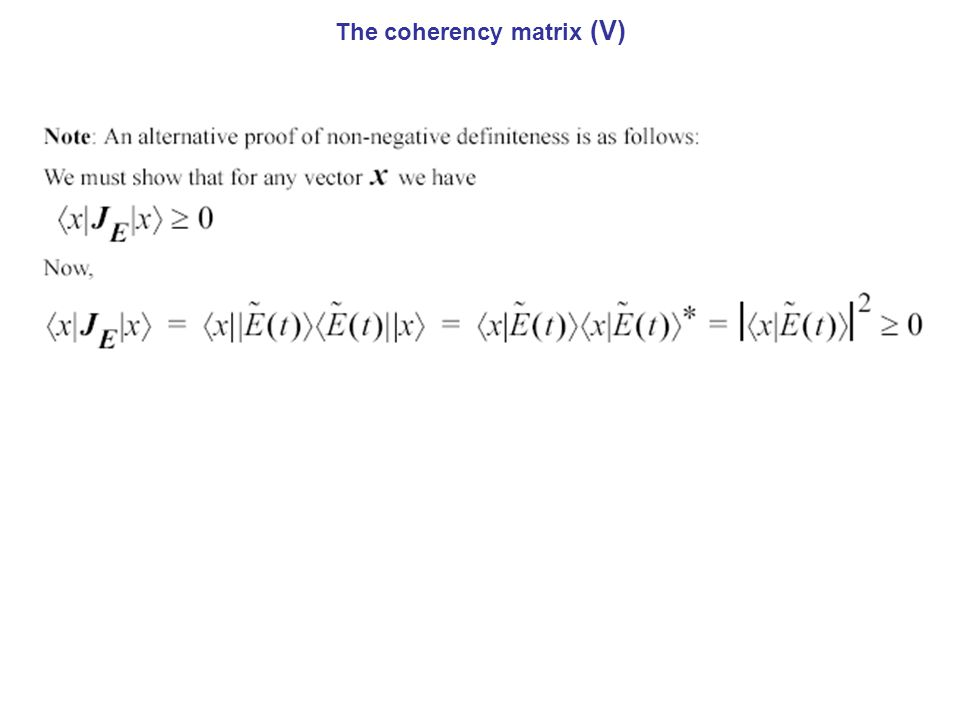 The coherency matrix (V)