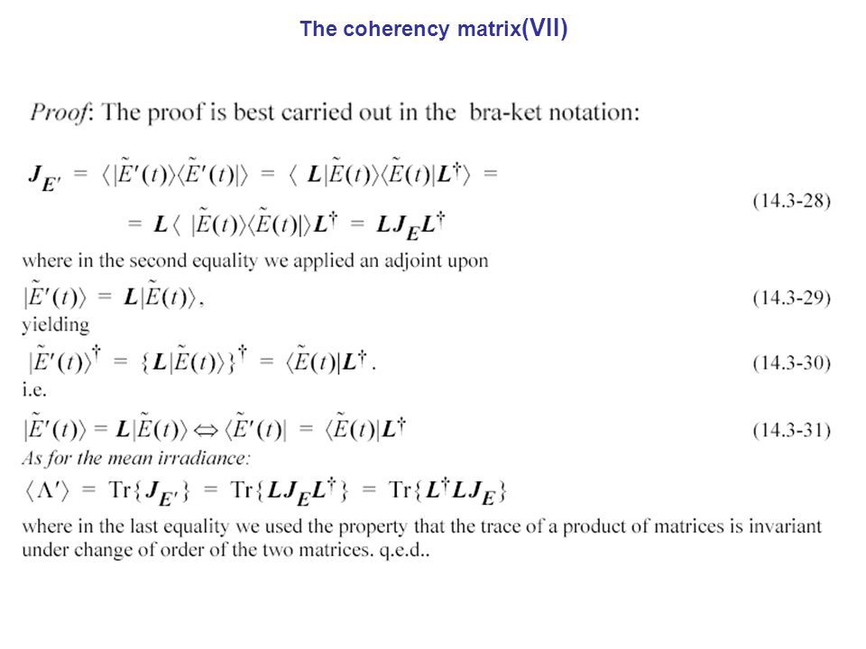 The coherency matrix(VII)