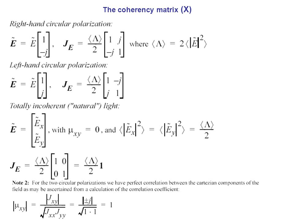 The coherency matrix (X)