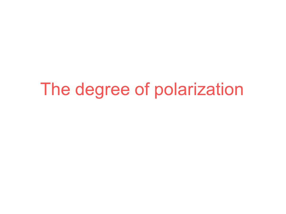 The degree of polarization